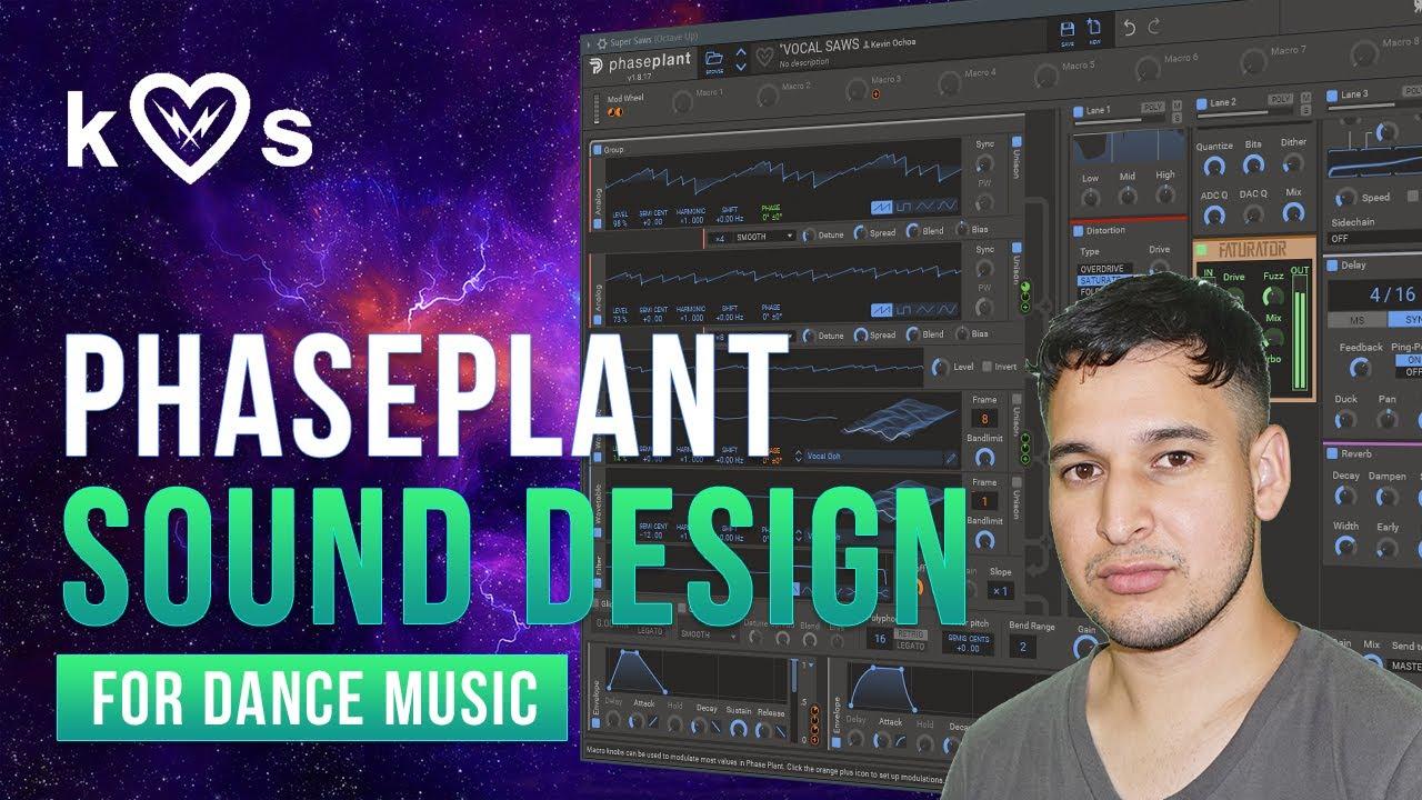 Kilohearts Phase Plant Sound Design for Dance Music