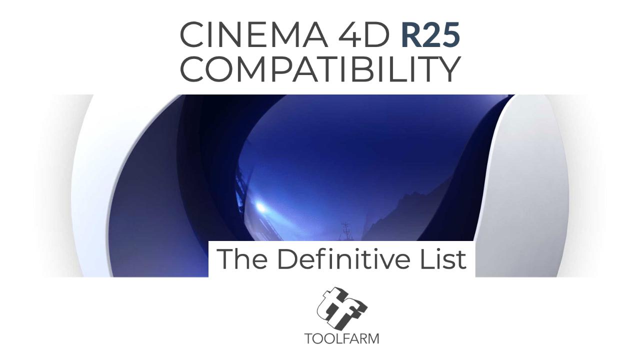 Compatibility: Cinema 4D R25 Plugins