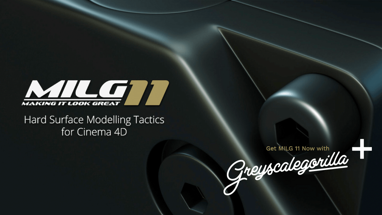 Update: MILG 11: Hard Surface Modelling Tactics for Cinema 4D Now in GSG Plus