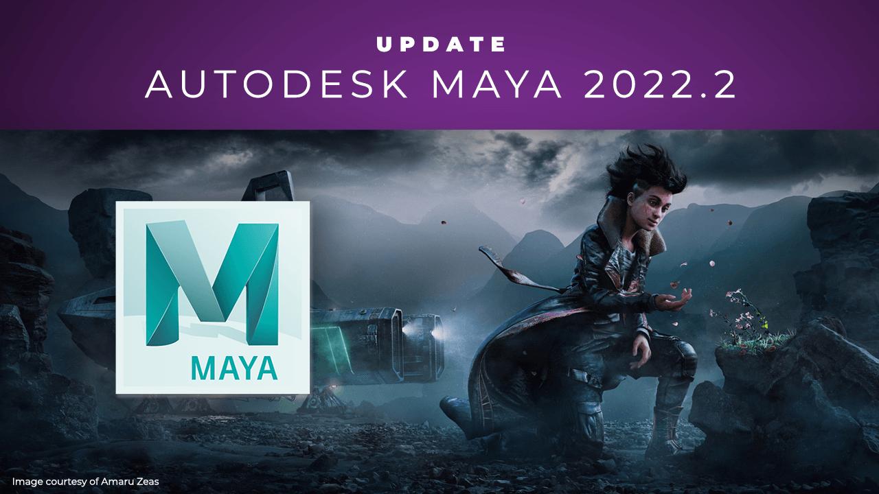 Update: Autodesk Maya 2022.2, Added USD Support, Improved Bifrost