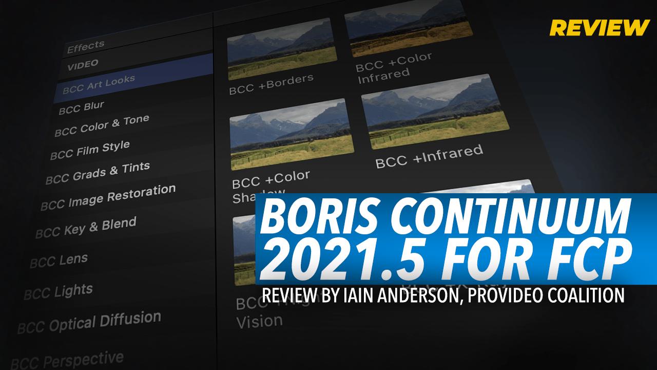 Review: Boris FX Continuum 2021.5 for FCP