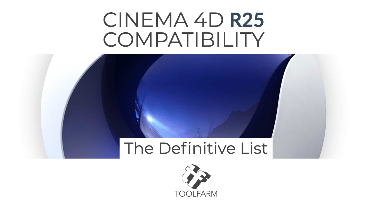 Cinema 4D R25 Compatiblity