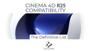 Maxon Cinema 4D R25 Compatiblity List