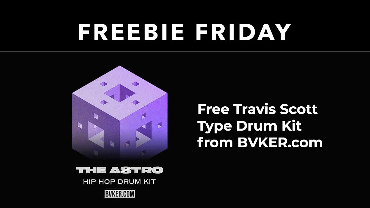 Freebie: Travis Scott Type Drum Kit from BVKER.com