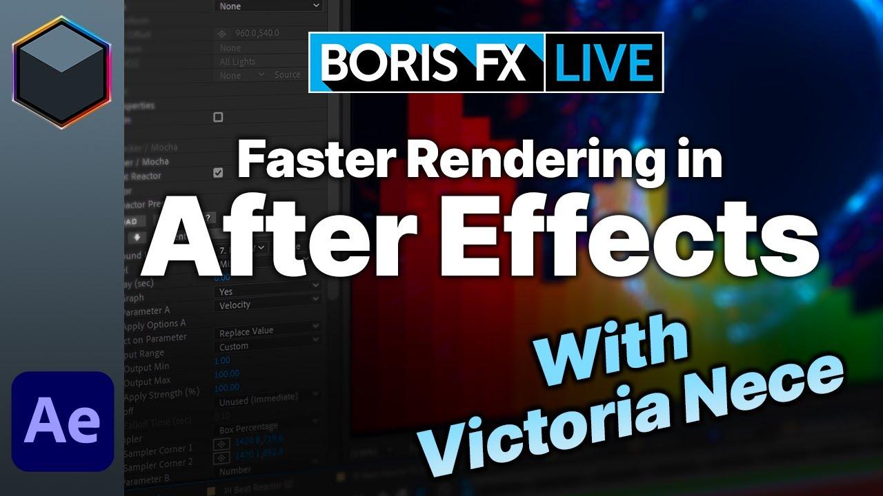 Boris fx faster rendering in ae livestream